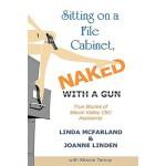 【预订】Sitting on a File Cabinet, Naked, with a Gun: True Stor
