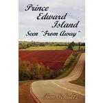【预订】Prince Edward Island: Seen from Away