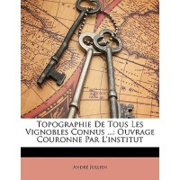 【预订】Topographie de Tous Les Vignobles Connus ...: Ouvrage C