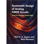 【预订】Systematic Design of Analog CMOS Circuits: Using Pre-Co