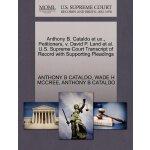 Anthony B. Cataldo et ux., Petitioners, v. David P. Land et