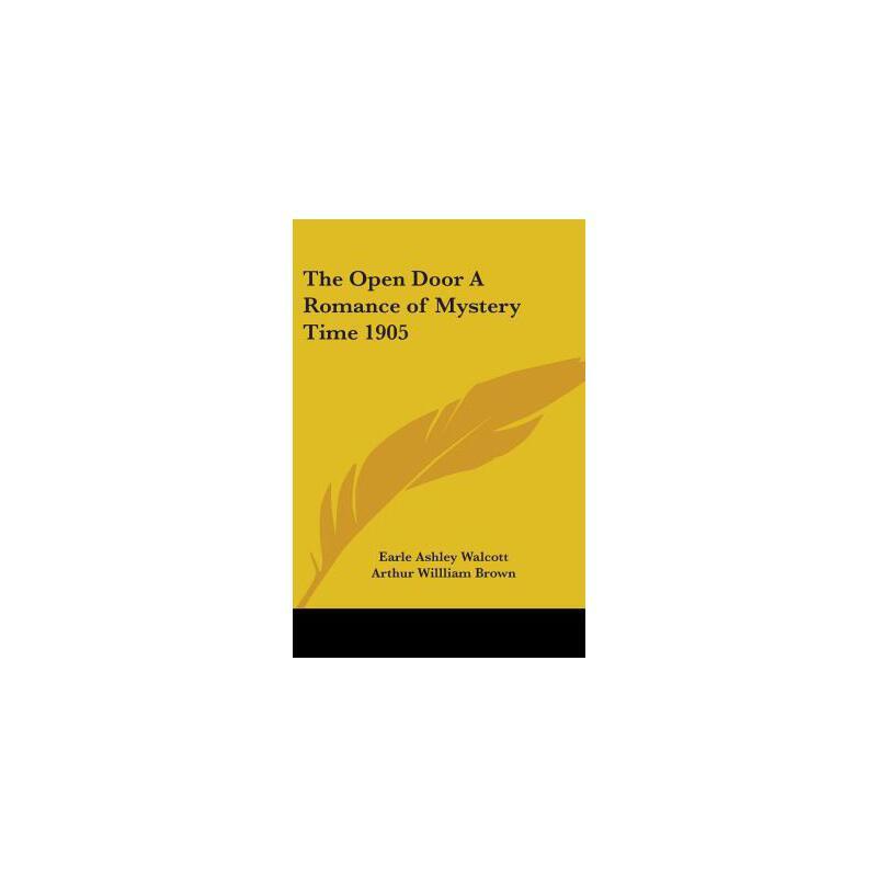 【预订】The Open Door: A Romance of Mystery Time 1905 预订商品,需要1-3个月发货,非质量问题不接受退换货。