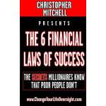 【预订】The 6 Financial Laws of Success: The Secrets Millionair