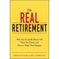 【预订】The Real Retirement: Why You Could Be Better Off Than Y
