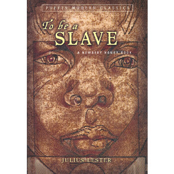 To Be a Slave(Puffin Modern Classics) 奴隶的生活(1969年纽伯瑞银奖) 9780142403860