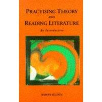 【预订】Practising Theory and Reading Literature: An Introductio
