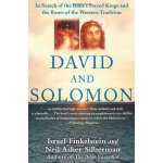 David and Solomon: In Search of the Bible's Sacred Kings an