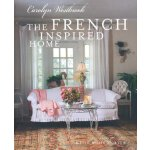 The French Inspired Home [ISBN: 978-1907030697]