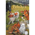 Patches: Adventures of a Country Cavalier [ISBN: 978-145676