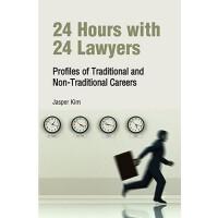 【预订】24 Hours with 24 Lawyers: Profiles of Traditional and N