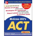 McGraw-Hill''s ACT, 2008 Edition