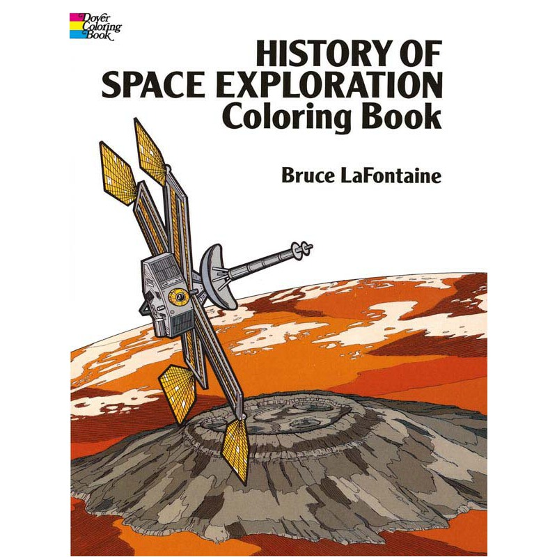 History of Space Exploration Coloring Book 按需印刷商品,15天发货,非质量问题不接受退换货。