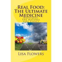 【预订】Real Food: The Ultimate Medicine Happiness: The Natural