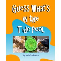 Guess What's in the Tide Pool [ISBN: 978-1481983150]