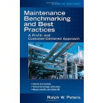 Maintenance Benchmarking and Best Practices [ISBN: 978-0071
