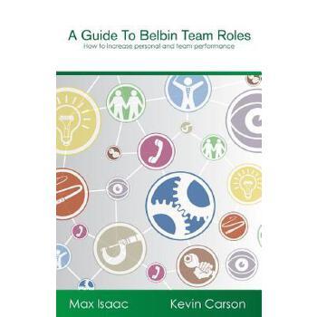 【预订】A Guide to Belbin Team Roles: How to Increase Personal and Team Performance 预订商品,需要1-3个月发货,非质量问题不接受退换货。