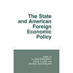 【预订】The State and American Foreign Economic Policy