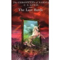 英文原版 The Chronicles of NARNIA #7: The Last Battle 纳尼亚传奇第七部: