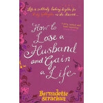 How To Lose A Husband And Gain A Life B 英文原版