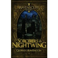 Sorcerers of the Nightwing (Book One - The Ravenscliff Seri