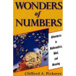 Wonders of Numbers: Adventures in Mathematics, Mind, and Me