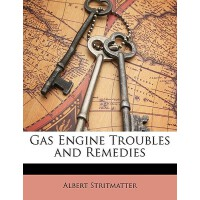 【预订】Gas Engine Troubles and Remedies 9781147804874