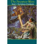 The Hollows of Candlewick: The Snowtear Wars (Volume 3) [IS
