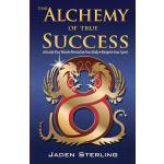 【预订】The Alchemy of True Success: * Activate Your Mind *Revi