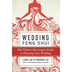 Wedding Feng Shui: The Chinese Horoscopes Guide to Planning
