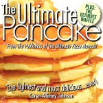 The Ultimate Pancake [ISBN: 978-0980034684]