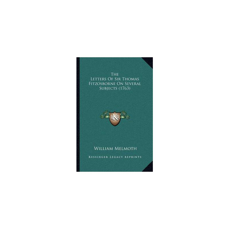 【预订】The Letters of Sir Thomas Fitzosborne on Several Subjects (1763) 9781164045748 美国库房发货,通常付款后3-5周到货!