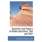 Speeches and Papers on Indian Questions, 1901 and 1902 [ISB