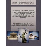 Sikora Realty Corporation, Petitioner, v. Tighe E. Woods, H