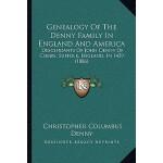 【预订】Genealogy of the Denny Family in England and America: D