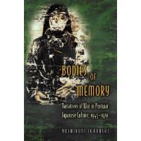 【预订】Bodies of Memory: Narratives of War in Postwar Japanese