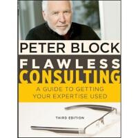 【预订】Flawless Consulting: A Guide to Getting Your Expertise U