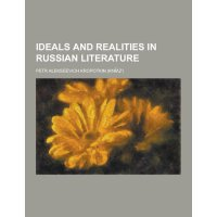 Ideals and Realities in Russian Literature [ISBN: 978-12304