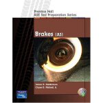 Prentice Hall - ASE Test Preparation Series: Brakes (A5) [I