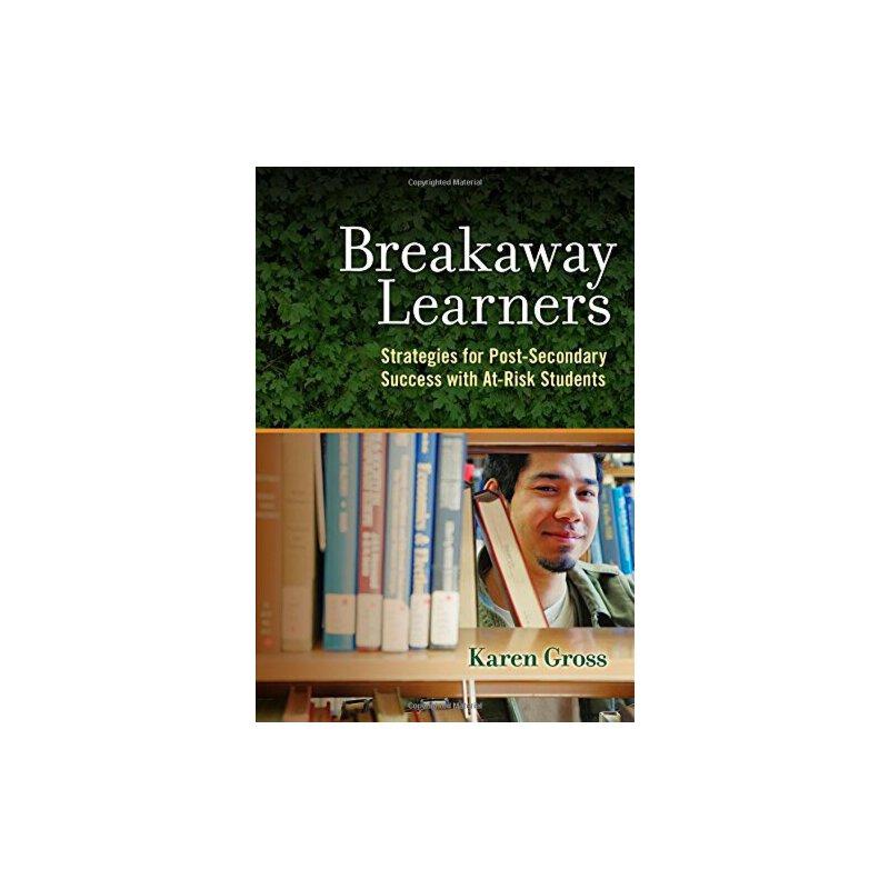 【预订】Breakaway Learners: Strategies for Post-Secondary Success w... 9780807758427 美国库房发货,通常付款后3-5周到货!