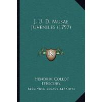 【预订】J. U. D. Musae Juveniles (1797) 9781166283315