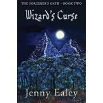 【预订】Wizard's Curse: Sorcerer's Oath Book 2
