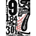 The Number Mysteries: A Mathematical Odyssey through Everyd