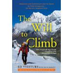 【预订】The Will to Climb: Obsession and Commitment and the Que