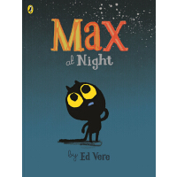 Max at Night by Ed Vere 绘本:晚上的小麦