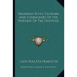【预订】Marriage Rites, Customs and Ceremonies of the Nations o