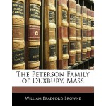 【预订】The Peterson Family of Duxbury, Mass 9781141209354