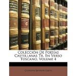 【预订】Coleccin de Poesas Castellanas Tr. En Verso Toscano, Vo