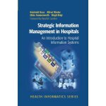 Strategic Information Management in Hospitals: An Introduct