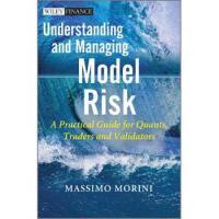 【预订】Understanding and Managing Model Risk: A Practical Guid