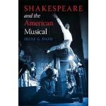 【预订】Shakespeare and the American Musical